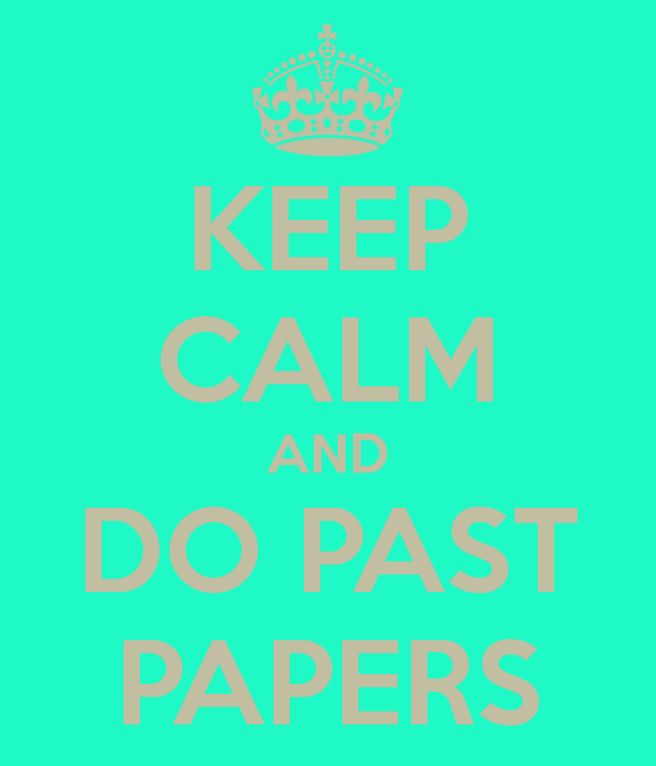 keep-calm-and-do-past-papers.png